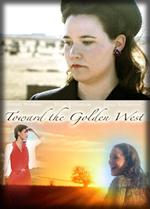 Toward The Golden West